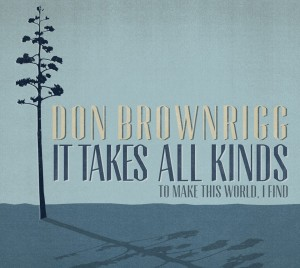 Don Brownrigg Album Launch 'It Takes All Kinds'