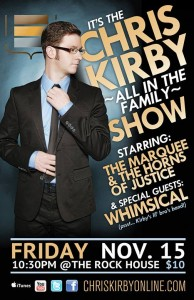 Chris Kirby & The Marquee w/ The Horns of Justice and special guest WHIMSICAL